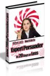 How to be an expert persuader